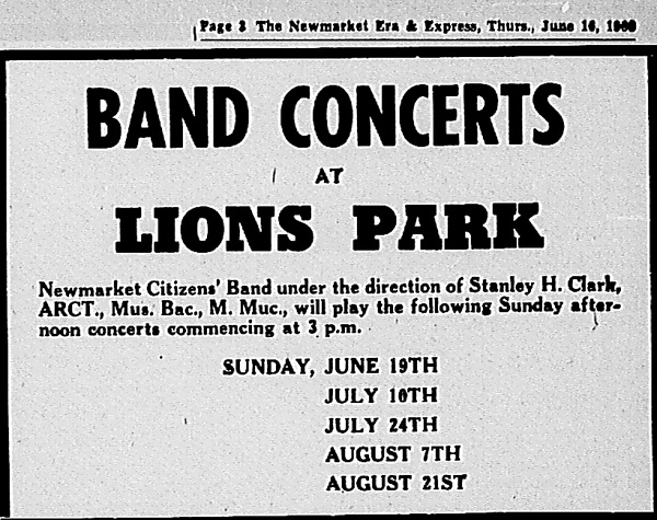 Newmarket Citizens' Band under the direction of Stanley H. Clark, ARCT, will play Sunday afternoon concerts